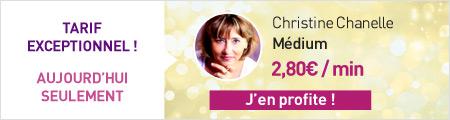 Tarif spécial Christine Chanelle