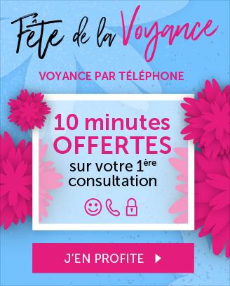 Fête de la voyance par téléphone : 10 minutes offertes pour votre 1ère consultation
